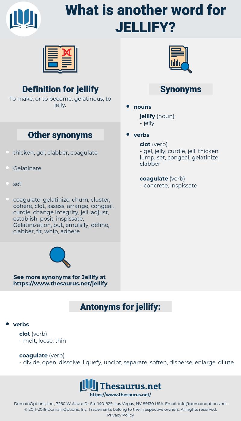 jellify, synonym jellify, another word for jellify, words like jellify, thesaurus jellify