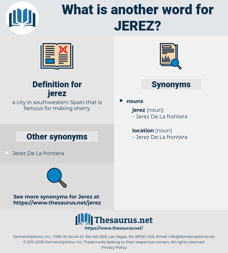 jerez, synonym jerez, another word for jerez, words like jerez, thesaurus jerez