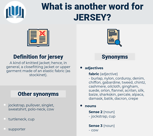 jersey, synonym jersey, another word for jersey, words like jersey, thesaurus jersey