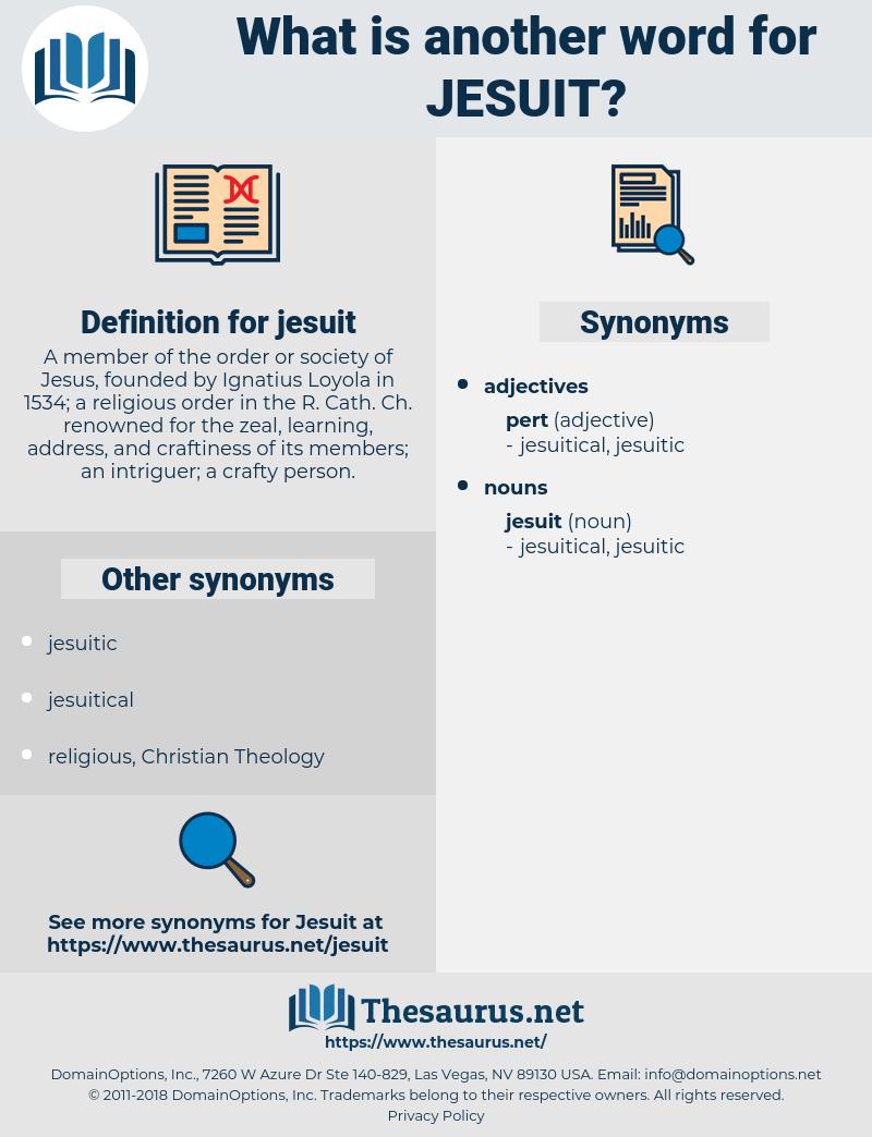 jesuit, synonym jesuit, another word for jesuit, words like jesuit, thesaurus jesuit