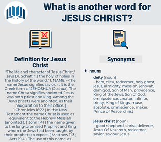 Jesus Christ, synonym Jesus Christ, another word for Jesus Christ, words like Jesus Christ, thesaurus Jesus Christ