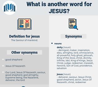 jesus, synonym jesus, another word for jesus, words like jesus, thesaurus jesus