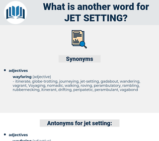 jet-setting, synonym jet-setting, another word for jet-setting, words like jet-setting, thesaurus jet-setting