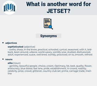 JETSET, synonym JETSET, another word for JETSET, words like JETSET, thesaurus JETSET