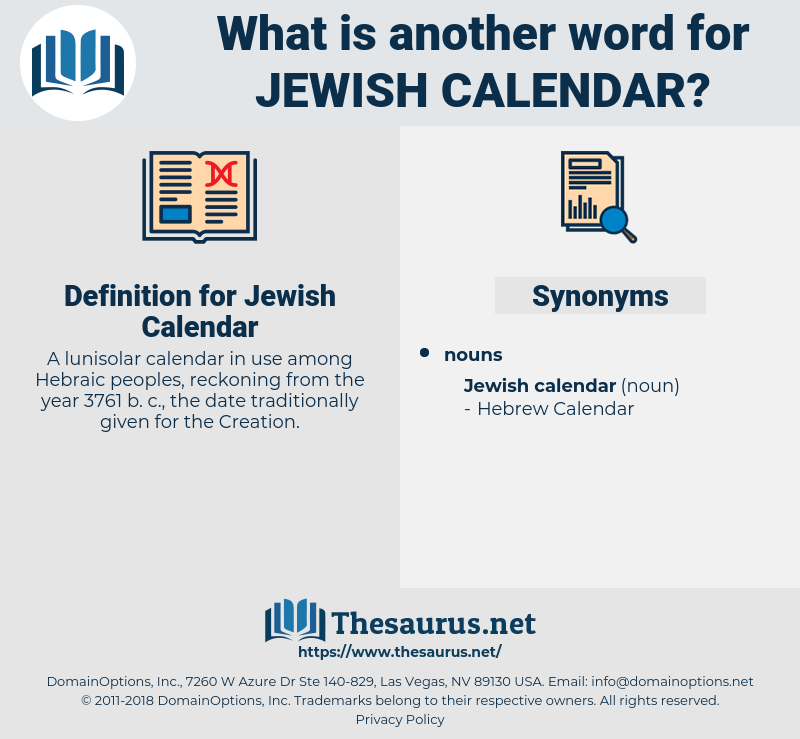 Jewish Calendar, synonym Jewish Calendar, another word for Jewish Calendar, words like Jewish Calendar, thesaurus Jewish Calendar
