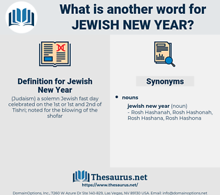 Jewish New Year, synonym Jewish New Year, another word for Jewish New Year, words like Jewish New Year, thesaurus Jewish New Year