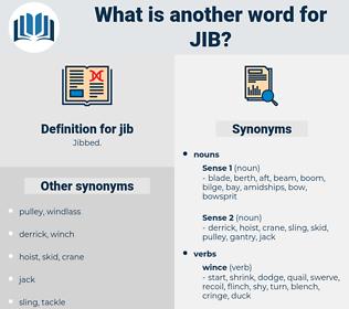 jib, synonym jib, another word for jib, words like jib, thesaurus jib