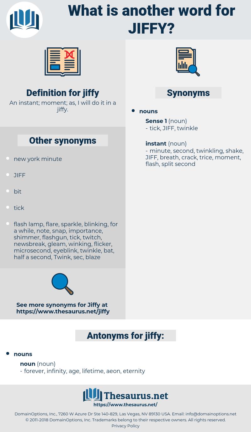 jiffy, synonym jiffy, another word for jiffy, words like jiffy, thesaurus jiffy
