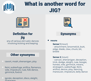 jig, synonym jig, another word for jig, words like jig, thesaurus jig
