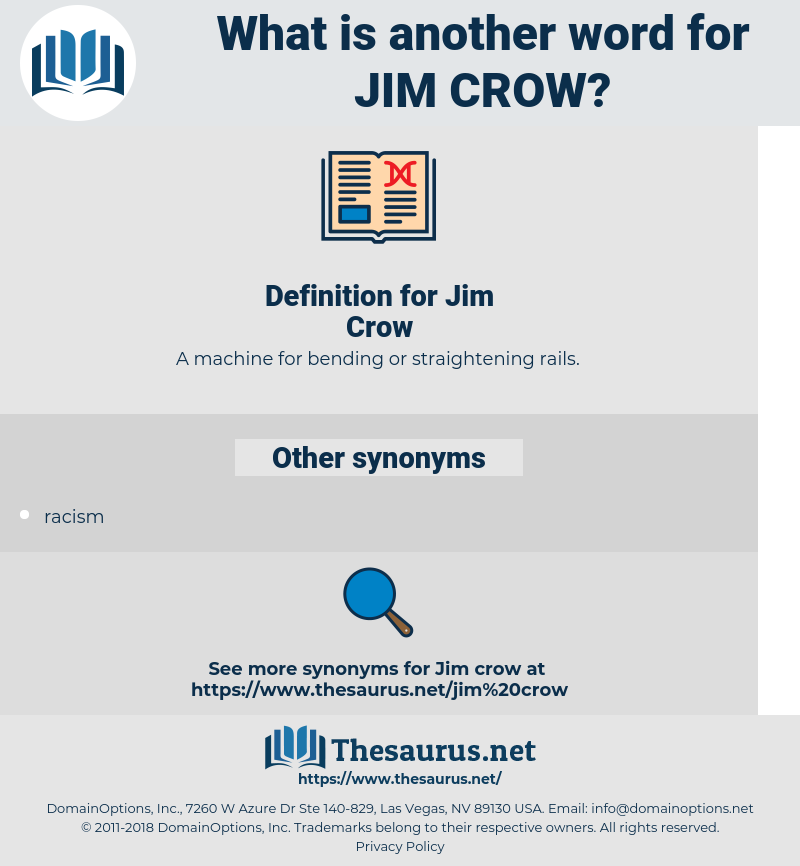 Jim Crow, synonym Jim Crow, another word for Jim Crow, words like Jim Crow, thesaurus Jim Crow