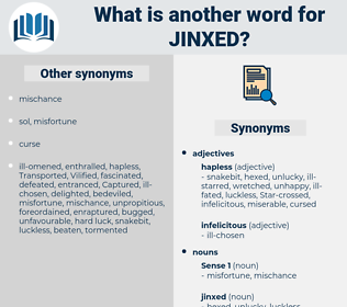 jinxed, synonym jinxed, another word for jinxed, words like jinxed, thesaurus jinxed