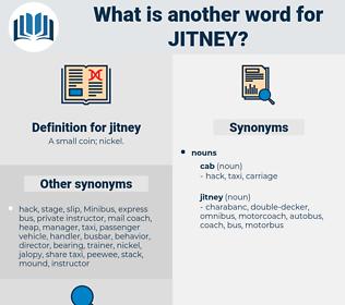 jitney, synonym jitney, another word for jitney, words like jitney, thesaurus jitney