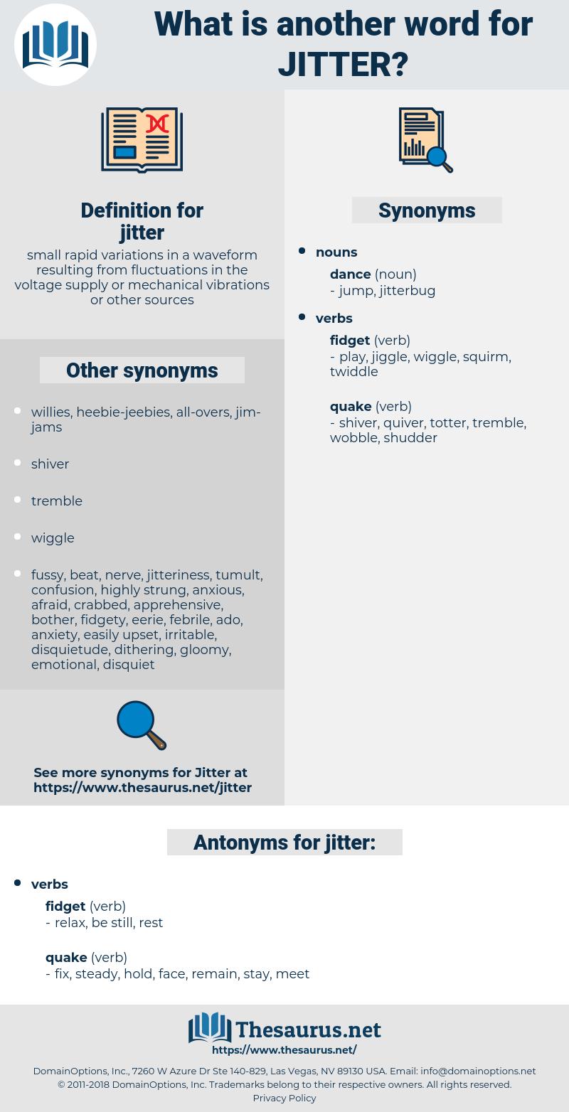 jitter, synonym jitter, another word for jitter, words like jitter, thesaurus jitter