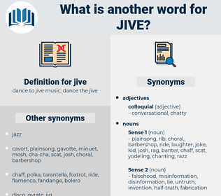 jive, synonym jive, another word for jive, words like jive, thesaurus jive
