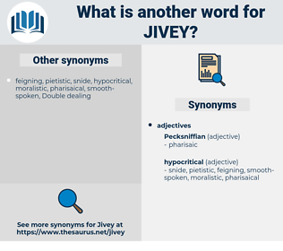 jivey, synonym jivey, another word for jivey, words like jivey, thesaurus jivey