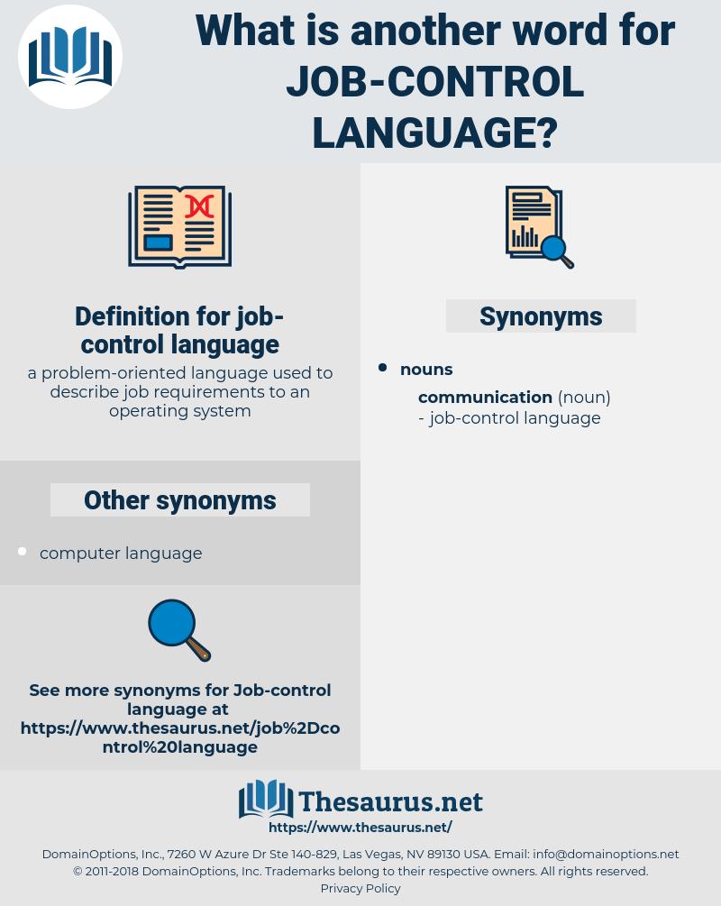 job-control language, synonym job-control language, another word for job-control language, words like job-control language, thesaurus job-control language