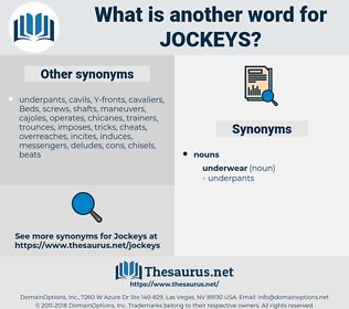 Jockeys, synonym Jockeys, another word for Jockeys, words like Jockeys, thesaurus Jockeys