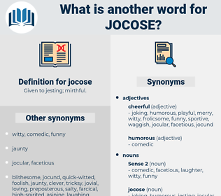 jocose, synonym jocose, another word for jocose, words like jocose, thesaurus jocose