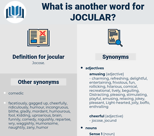 jocular, synonym jocular, another word for jocular, words like jocular, thesaurus jocular