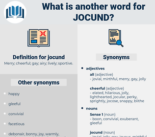 jocund, synonym jocund, another word for jocund, words like jocund, thesaurus jocund