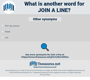 join a line, synonym join a line, another word for join a line, words like join a line, thesaurus join a line