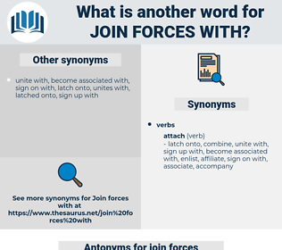 join forces with, synonym join forces with, another word for join forces with, words like join forces with, thesaurus join forces with