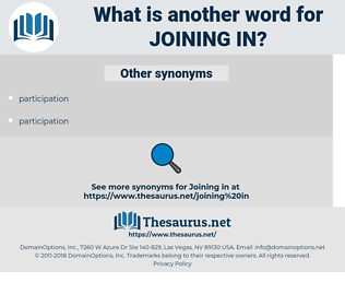 joining in, synonym joining in, another word for joining in, words like joining in, thesaurus joining in