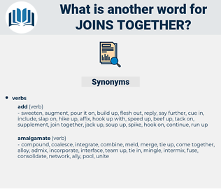 joins together, synonym joins together, another word for joins together, words like joins together, thesaurus joins together