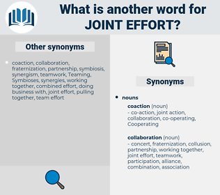 joint effort, synonym joint effort, another word for joint effort, words like joint effort, thesaurus joint effort