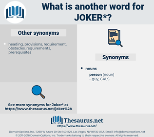 joker, synonym joker, another word for joker, words like joker, thesaurus joker
