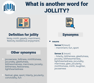 jollity, synonym jollity, another word for jollity, words like jollity, thesaurus jollity
