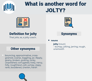 jolty, synonym jolty, another word for jolty, words like jolty, thesaurus jolty