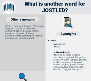 Jostled, synonym Jostled, another word for Jostled, words like Jostled, thesaurus Jostled