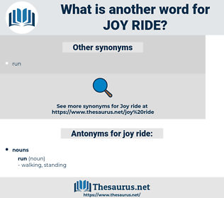 joy ride, synonym joy ride, another word for joy ride, words like joy ride, thesaurus joy ride