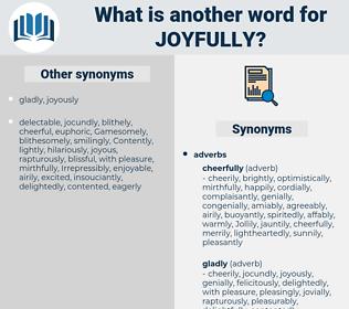 joyfully, synonym joyfully, another word for joyfully, words like joyfully, thesaurus joyfully