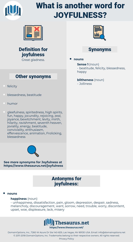 joyfulness, synonym joyfulness, another word for joyfulness, words like joyfulness, thesaurus joyfulness