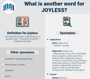 joyless, synonym joyless, another word for joyless, words like joyless, thesaurus joyless