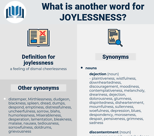 joylessness, synonym joylessness, another word for joylessness, words like joylessness, thesaurus joylessness