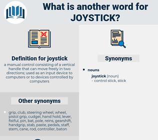 joystick, synonym joystick, another word for joystick, words like joystick, thesaurus joystick