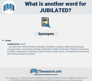 jubilated, synonym jubilated, another word for jubilated, words like jubilated, thesaurus jubilated