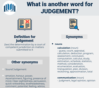 judgement, synonym judgement, another word for judgement, words like judgement, thesaurus judgement