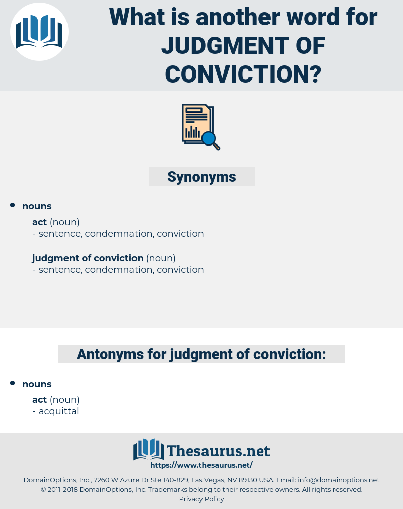 judgment of conviction, synonym judgment of conviction, another word for judgment of conviction, words like judgment of conviction, thesaurus judgment of conviction