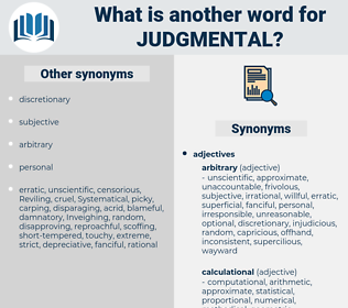 judgmental, synonym judgmental, another word for judgmental, words like judgmental, thesaurus judgmental