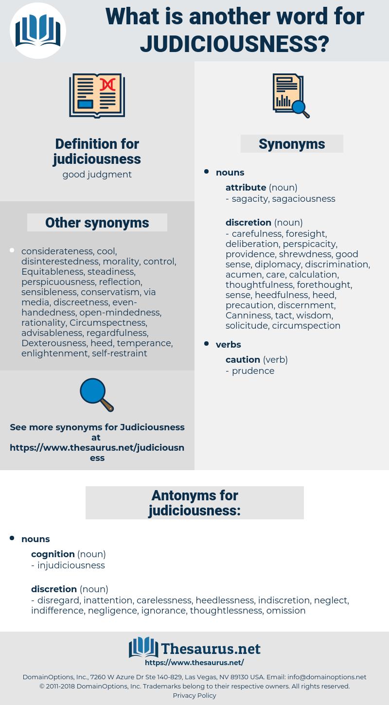judiciousness, synonym judiciousness, another word for judiciousness, words like judiciousness, thesaurus judiciousness