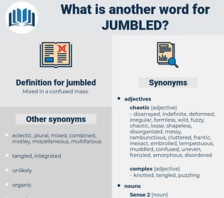 jumbled, synonym jumbled, another word for jumbled, words like jumbled, thesaurus jumbled
