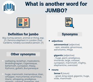 jumbo, synonym jumbo, another word for jumbo, words like jumbo, thesaurus jumbo