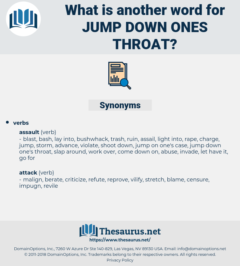 jump down ones throat, synonym jump down ones throat, another word for jump down ones throat, words like jump down ones throat, thesaurus jump down ones throat