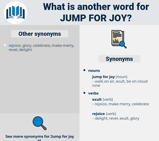 jump for joy, synonym jump for joy, another word for jump for joy, words like jump for joy, thesaurus jump for joy