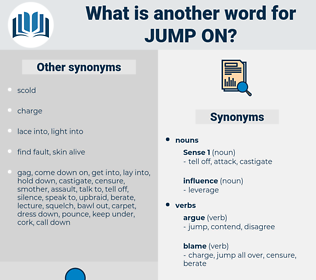 jump on, synonym jump on, another word for jump on, words like jump on, thesaurus jump on