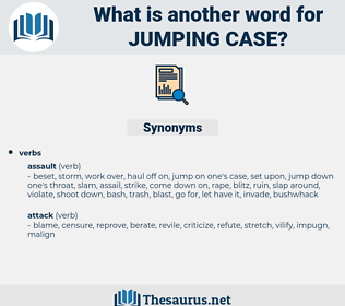 jumping case, synonym jumping case, another word for jumping case, words like jumping case, thesaurus jumping case